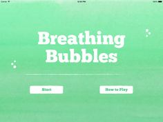 Breathing Bubbles by Momentous Institute