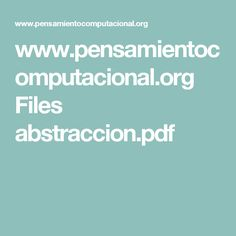 www.pensamientocomputacional.org Files abstraccion.pdf