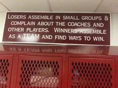 Positive quote found in a locker room...should be hanging in all locker rooms.