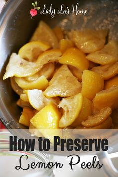 Why the heck will you bother preserving lemon peels? Well, because they are so delicious you won't believe it.  Besides, the chickens won't eat them and they take forever to compost, so in my belly they go. #LadyLee'sHome