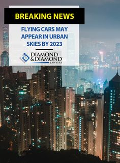 Flying cars may appear in urban skies by 2023 First International, Toronto Star, Flying Car, Personal Injury Lawyer, Sci Fi Movies, Current News, Working Hard, Blade Runner, Fort Worth