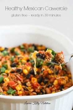This Healthy Mexican Casserole by laurenkellynutrition: Gluten free, delicious and is ready in 30 minutes! #Casserole #Mexican #Healthy #Fast