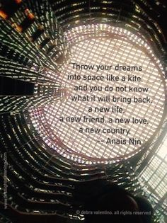 Dreams: 30 Days of Gratitude, Day 21 - stumbler Gratitude Day, Anais Nin, I Am Grateful, New Love, 30 Day, New Friends, 30th, Dreaming Of You, Dreams