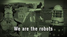 We are the Robots Can Lights, Science And Technology, Futuristic, Inventions, British, History, Robots, Youtube, Movie Posters