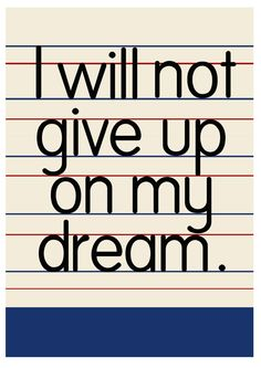 Old School  flash card ' I will not give up on my dream' giclee print. Laura Gee