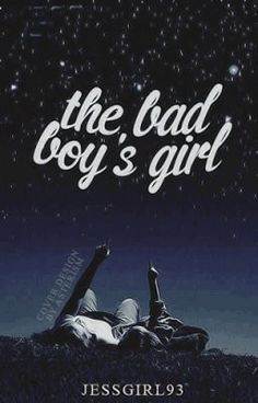 The Bad Boy's Girl - JessGirl93
