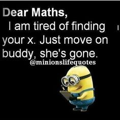 Ideas Funny Quotes Humor Laughing So Hard Hilarious Dads - - Ideas Funny Quotes Humor Laughing So Hard Hilarious Dads Humor Ideen Lustige Zitate Humor Lachen So hart Urkomische Väter Math Puns, Math Memes, Math Humor, Nerd Memes, Funny Minion Memes, Minions Quotes, Funny Texts, Funny Shit, Funny Laugh