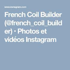French Coil Builder (@french_coil_builder) • Photos et vidéos Instagram
