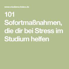101 Sofortmaßnahmen, die dir bei Stress im Studium helfen