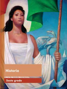 Historia sexto grado Libro de Texto Ciclo Escolar 2015-2016