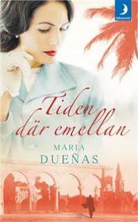 Boklysten: Tiden där emellan av Maria Dueñas