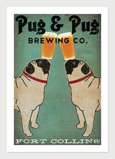 Made to Order -- Pug & Pug Brewing Co. Beer  ILLUSTRATION Giclee Print 12x18  inches signed. $49.00, via Etsy.