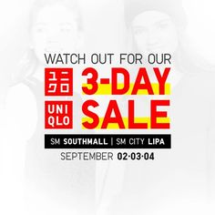 Your week might have just gotten better!  Check out UNIQLO's 3-DAY SALE!  Grab great selection of fashionable items at a discounted price at UNIQLO Stores located at SM Southmall and SM City Lipa this weekend, September 2 - 4, 2016!  For more promo deals, VISIT http://mypromo.com.ph! SUBSCRIPTION IS FREE! Please SHARE MyPromo Online Page to your friends to enjoy promo deals!