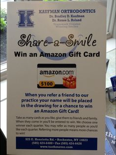 Share a smile- tell a friend about us and earn a chance to win $100 gift card!