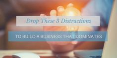 Drop These 3 Distractions To Build A Business That Dominates So you decided to start a business? Congratulations! Entrepreneurship is an exciting venture with many benefits. However along with those benefits comes a lot of sacrifice and hard work. Unfortunately statistics show only about 50% of all new businesses survive the first 5 years; about 30% survive 10 or more years. With this is mind...ReadMore