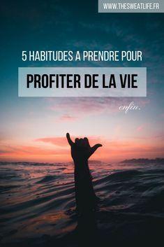Profiter de la vie et enfin être heureux(se) ? Je vous partage 5 astuces qui ont fonctionné pour moi ! #développementpersonnel #bloglifestyle