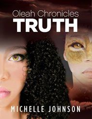 Oleah Chronicles: Truth by Michelle Johnson ebook deal
