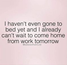 38 Ideas funny quotes about work humor jokes Sarcastic Quotes, Me Quotes, Funny Quotes, Funny Memes, Hilarious, Work Humor Quotes, Hate My Job Quotes, I Hate My Job, Grumpy Quotes