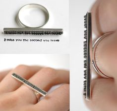 """""""I miss you the second you leave"""" Stamping Ring"""
