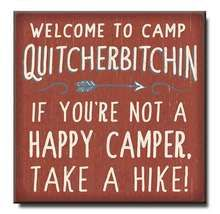 Description Welcome To Camp Quitcherbitchin If You& Not A Happy Camper, Take A Hike! Wooden Sign Self-Standing Block Wood Sign Funny Wood Signs, Wooden Signs With Sayings, Diy Wood Signs, Pallet Signs, Funny Camping Signs, Funny Camping Quotes, Funny Welcome Signs, Camping Sayings, Barn Wood Signs