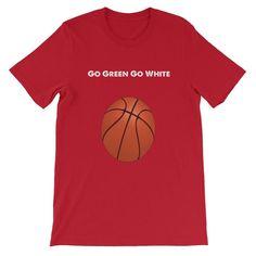 Go Green Go White Spartan Basketball Short-Sleeve Unisex T-Shirt #goinggreen