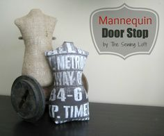 Mannequin Door Stop | The Sewing Loft ...would love to make this for my closet door that won't stay open (ugh!).
