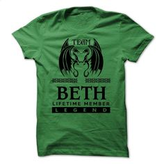 Team BETH LifeTime Member Legend TSHIRT T Shirt, Hoodie, Sweatshirts - t shirt design #Tshirt #style