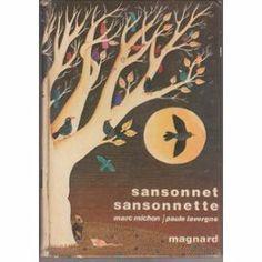 Sansonnet Sansonnette de Marc Michon / Paule Lavergne