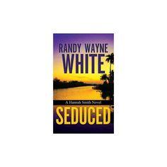 Seduced (Library) (Randy Wayne White)