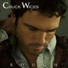 """ALBUM REVIEW: Chuck Wicks """"Rough"""""""