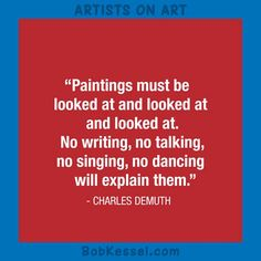 ARTISTS ON ART Demuth quote