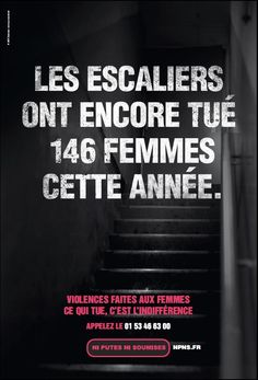 Les escaliers ont encore tué 146 femmes cette année. Violences faites aux femmes, ce qui tue, c'est l'indifférence.
