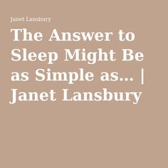 The Answer to Sleep Might Be as Simple as… | Janet Lansbury
