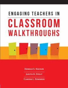 Engaging Teachers in Classroom Walkthroughs   Kachur, Donald S. Stout, Judith A. Edwards, Claudia L.   Observation (Educational method) School improvement programs.   9781416615491   LB1731.6 -- .K34 2013eb EBRARY