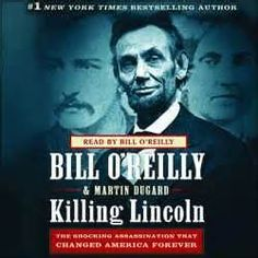 Killing Lincoln (and not because I'm related to John Wilkes Booth).