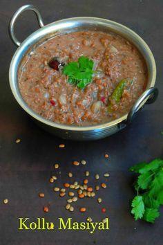 Kongunaadu Kollu masiyal Veg Recipes, Curry Recipes, Indian Food Recipes, Vegetarian Recipes, Cooking Recipes, Healthy Recipes, Ethnic Recipes, Traditional Indian Food, Vegetarian Pasta Dishes