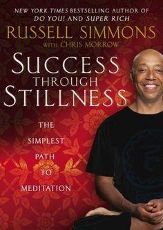 Success+Through+Stillness:+Meditation+Made+Simple