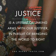 But if the longing for justice in our hearts does not translate to our hands, we do not fully grasp the passion of our God. God is passionate about justice. He is passionate about mercy. He is passionate about people. We will be, too, if we are passionate about Him. - SRT