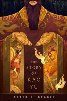 The Story of Kao Yu by Peter S. Beagle 4 stars Add this to the list of gorgeous Tor covers, too…