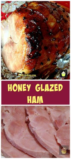 Honey Glazed Ham. Super easy recipe and guaranteed to be packed full of flavor and very juicy. Perfect served warm or cold, or both! #ham #honey #Easter