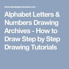Alphabet Letters & Numbers Drawing Archives - How to Draw Step by Step Drawing Tutorials