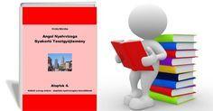 Angol Nyelvvizsga Gyakorló Tesztgyűjtemény Alapfok 4. Hallott szöveg értése
