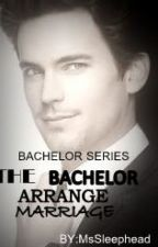 The bachelor arrange marriage by MsSleephead Free Reading, Reading Lists, Free Romance Books, Wattpad Books, Wattpad Romance, Chapter One, Self Centered, Billionaire, Reading Online