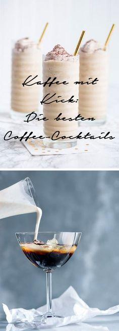 Ob Latte Macchiato, Frappuccino oder Cold Brew: Wir lieben Kaffee einfach in jeder Variante. Auch mit Schuss! Hier sind die besten Coffee-Cocktails – Cheers!