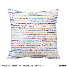 Springfield Garden Text Design II Throw Pillow