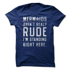 Mermaids Arent Real? - #checked shirt #tshirt stamp. I WANT THIS => https://www.sunfrog.com/LifeStyle/Mermaids-Arent-Real.html?68278