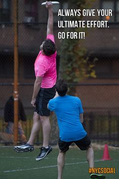 Always give your ultimate effort. Go for it! #ultimate #frisbee #nycsocial