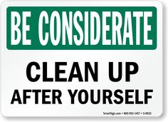 Funny Quotes About Cleaning Up After Yourself Quotesgram Signs