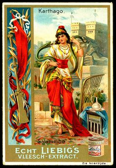 1897.  Famous Women of Ancient Times (Salammbo, Carthage) trading card issued by Liebig Extract of Beef Company.  S514.