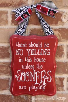 Establish the rules of the house with this cute wood sign! wood plaque with vinyl lettering size: 8 x 11 color: red with white lettering University Of Oklahoma, Oklahoma Sooners, Ou Football, Football Stuff, Football Season, Boomer Sooner, Vinyl Lettering, Craft Projects, Vinyl Projects